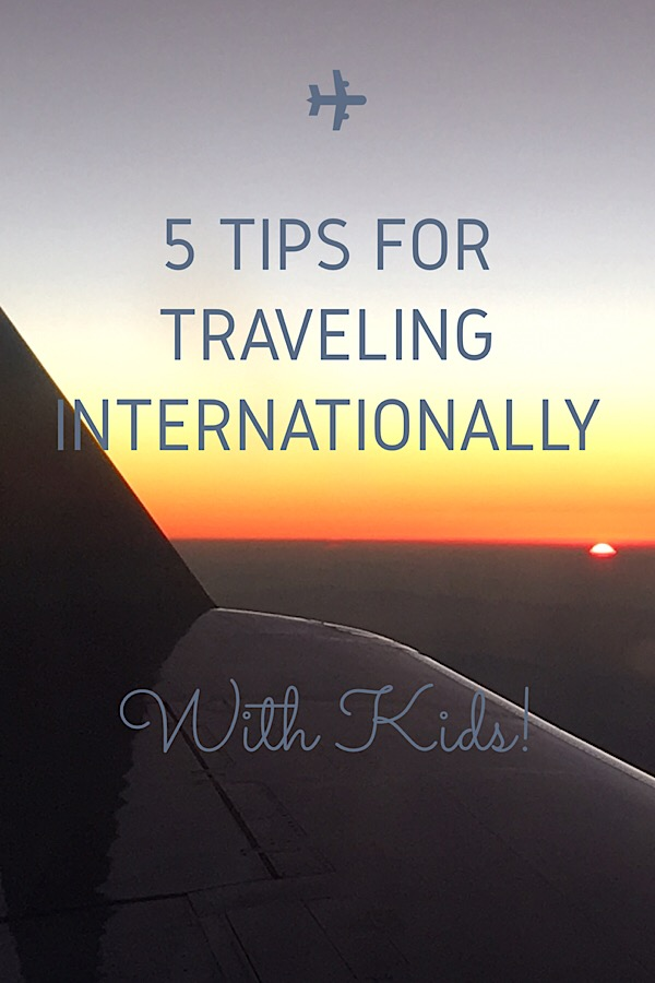 Best tips for traveling internationally with kids for the firsts time as featured by top US family travel blog, More than Main Street.