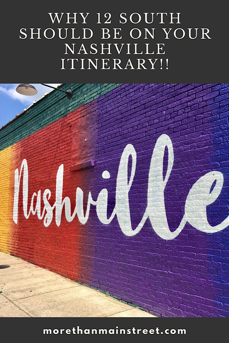 Best Things to Do in 12 South Neighborhood Nashville TN featured by top US affordable travel, More Than Main Street: Find the rainbow mural in Nahville's 12 South neighborhood as featured by top travel blog More than Main Street.