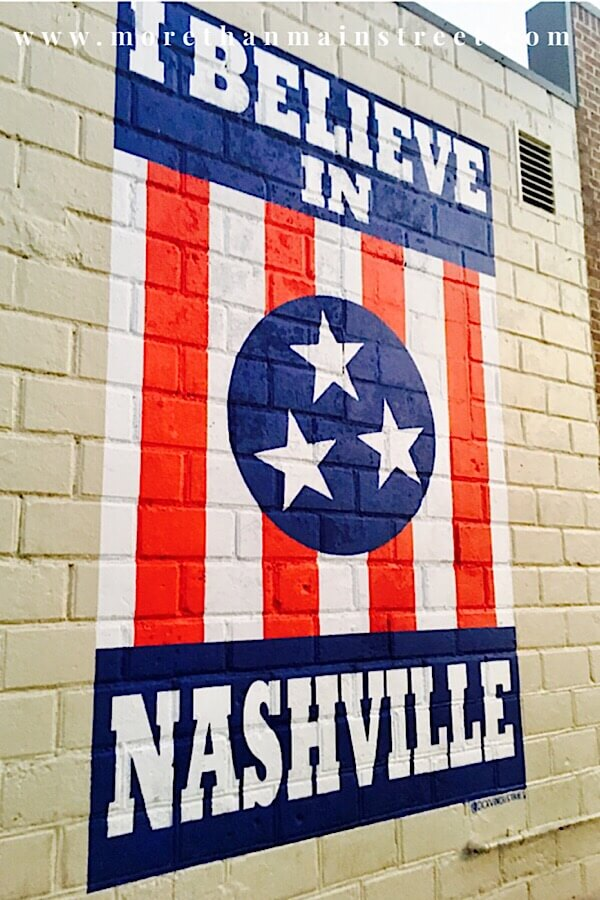 "Best Things to Do in 12 South Neighborhood Nashville TN featured by top US affordable travel, More Than Main Street: Find the ""I Believe in Nashville Mural"" in Nashville's 12 South Neighborhood as featured by top travel blog More than Main Street!"