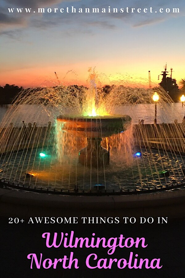 20+ of the best things to do in Wilmington NC featured by top US travel blog, More than Main Street.