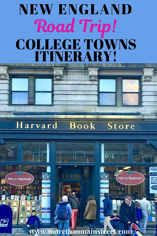 The best New England Road Trip Itinerary- College Towns tour featured by top US travel blog, More than Main Street; Harvard Book Store