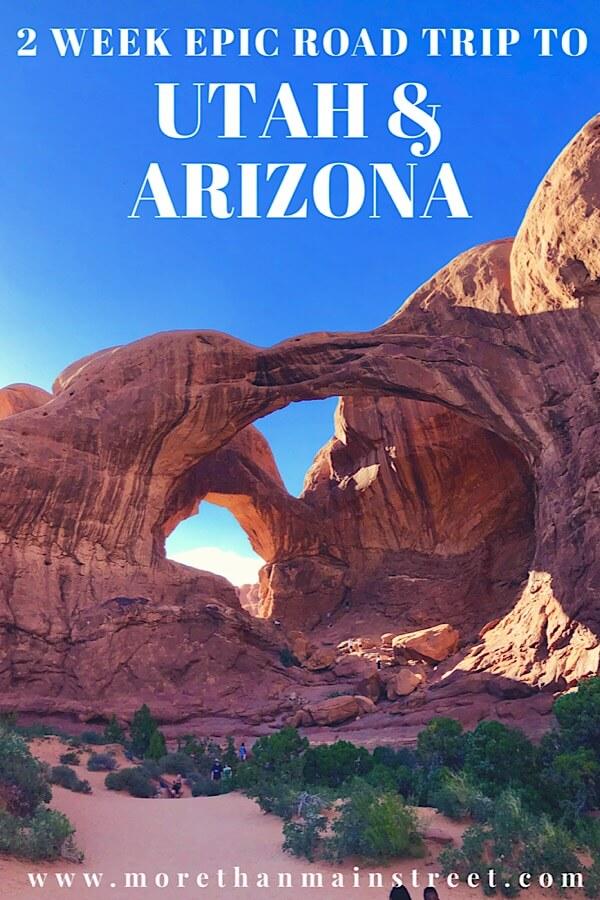 Top US family travel blog, More than Main Street shares the ultimate 2 week Utah Arizona road trip itinerary: Arches National Park in Utah.