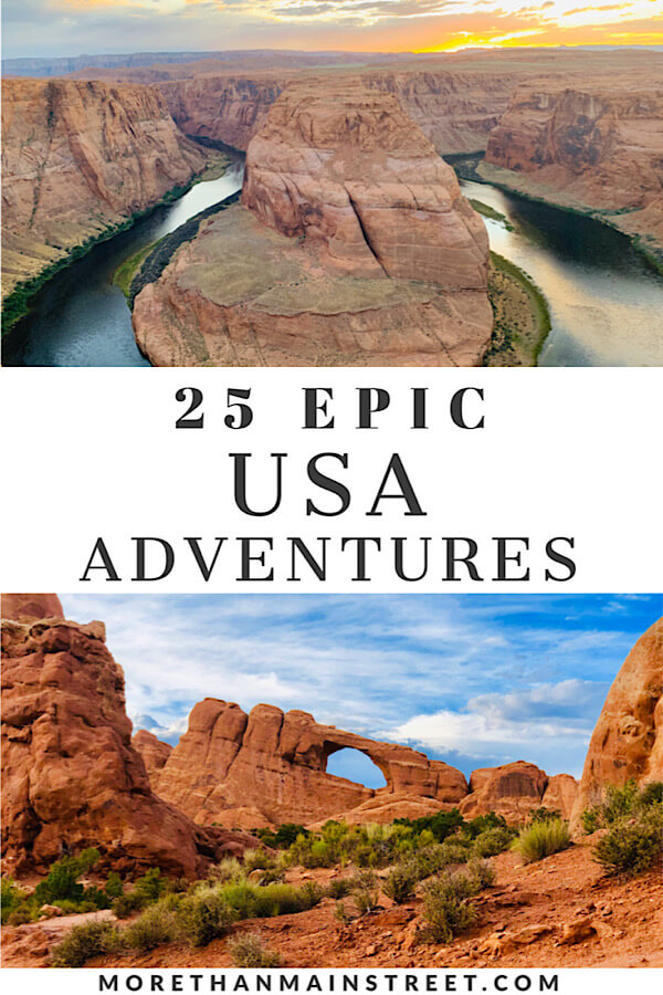 The Ultimate US Bucket List: 25 Epic Adventures to Experience in the USA featured by top US travel blog, More Than Main Street.