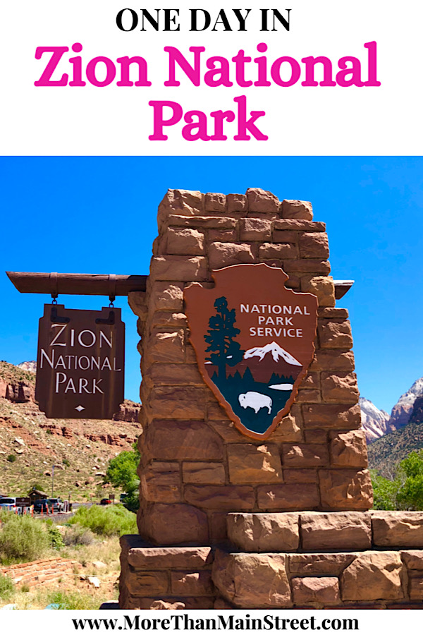 How to spend one day in Zion National Park: a travel guide featuring the top things to do by top US travel blog, More than Main Street.