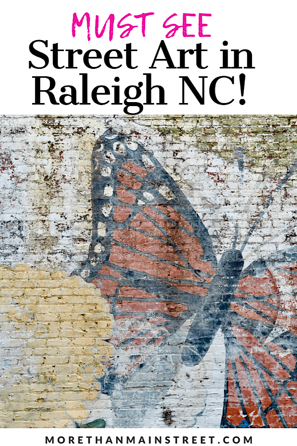 Top 10 Raleigh NC Murals to Visit with your Family featured by top US travel blog More than Main Street.