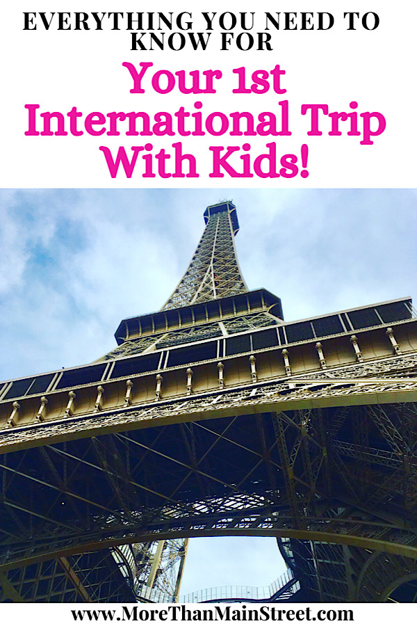 Best tips for international travel with children featured by top US family travel blog, More than Main Street
