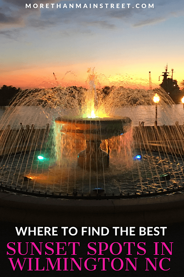 Top 5 Best Places to Watch the Sunset in Wilmington NC featured by top US travel blog, More than Main Street. (Downtown Wilmington)