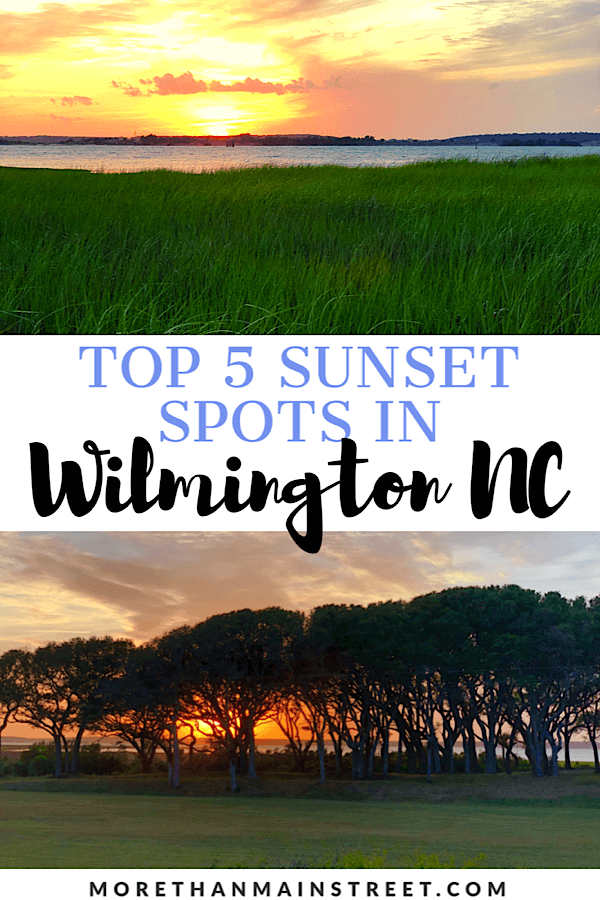Our favorite sunset spots in Wilmington NC!