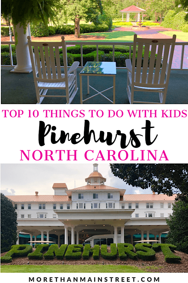 Top 10 Best Things to Do in Pinehurst North Carolina on Your Next Family Vacation featured by top US travel blog, More than Main Street,: