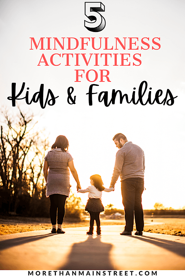 5 mindfulness exercises for kids featured by family lifestyle blog More than Main Street.