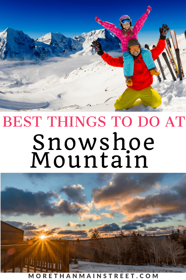 Top 10 Best Things to do in Snowshoe WV from top US family travel blog, More than Main Street.