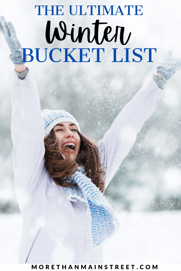 The Ultimate Winter Bucket List: Ideas for Christmas, things to do in the snow, and more featured by top US family travel blog, More than Main Street.
