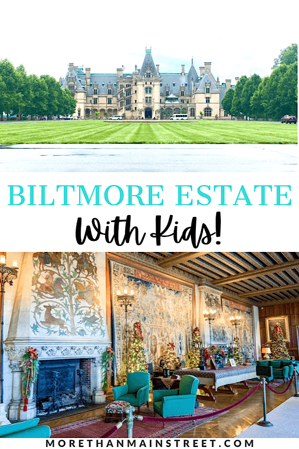 Best things to do at the Biltmore Estate in Asheville NC for kids.
