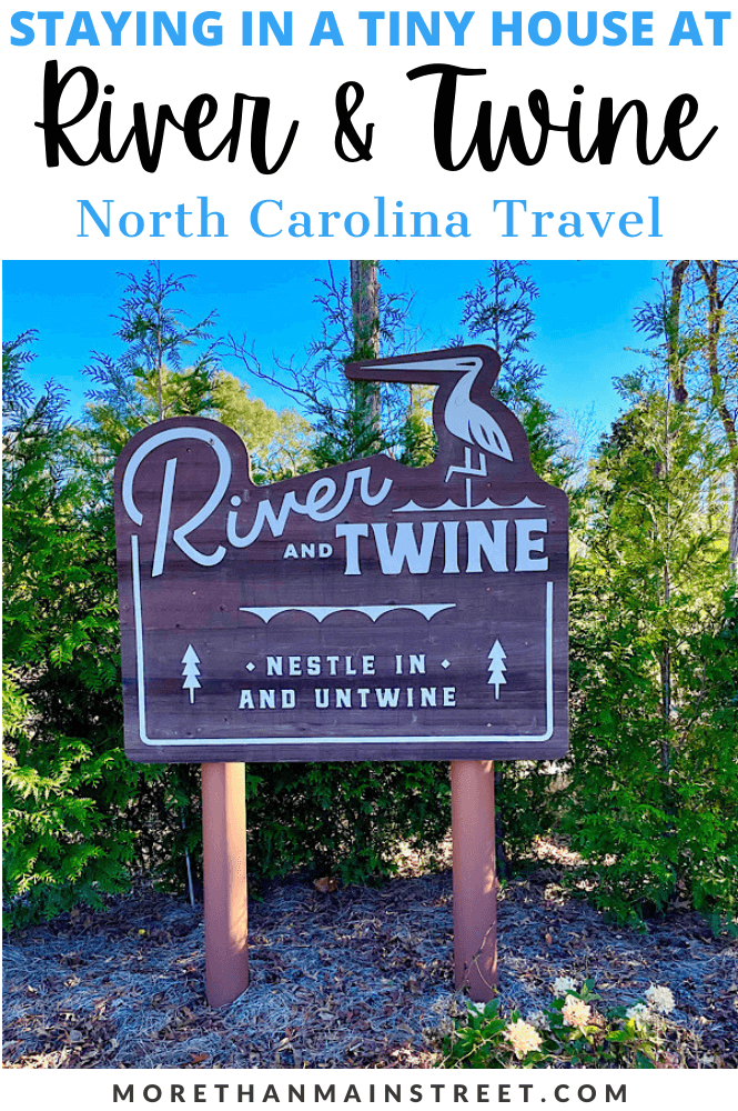 Staying at River and Twine tiny house hotel in Rocky Mount NC- image of entry sign.
