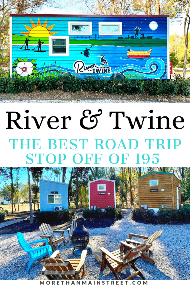 The best NC road trip stop off of Interstate 95: Images of tiny houses at River and Twine in Rocky Mount NC.