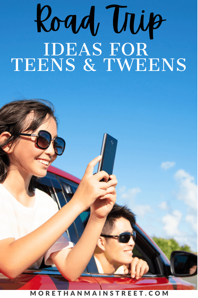 Best ideas for things to do on a road trip with teens and tweens.
