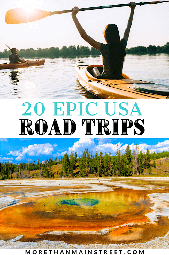 Top 20 USA road trip ideas and itineraries for adventure!