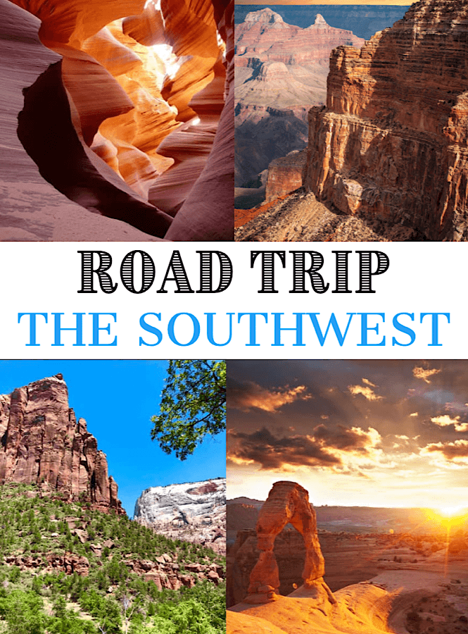 Roadtripping the Southwest USA- hit all the highlights like Zion National Park, Antelope Canyon, The Grand Canyon, and Sedona.