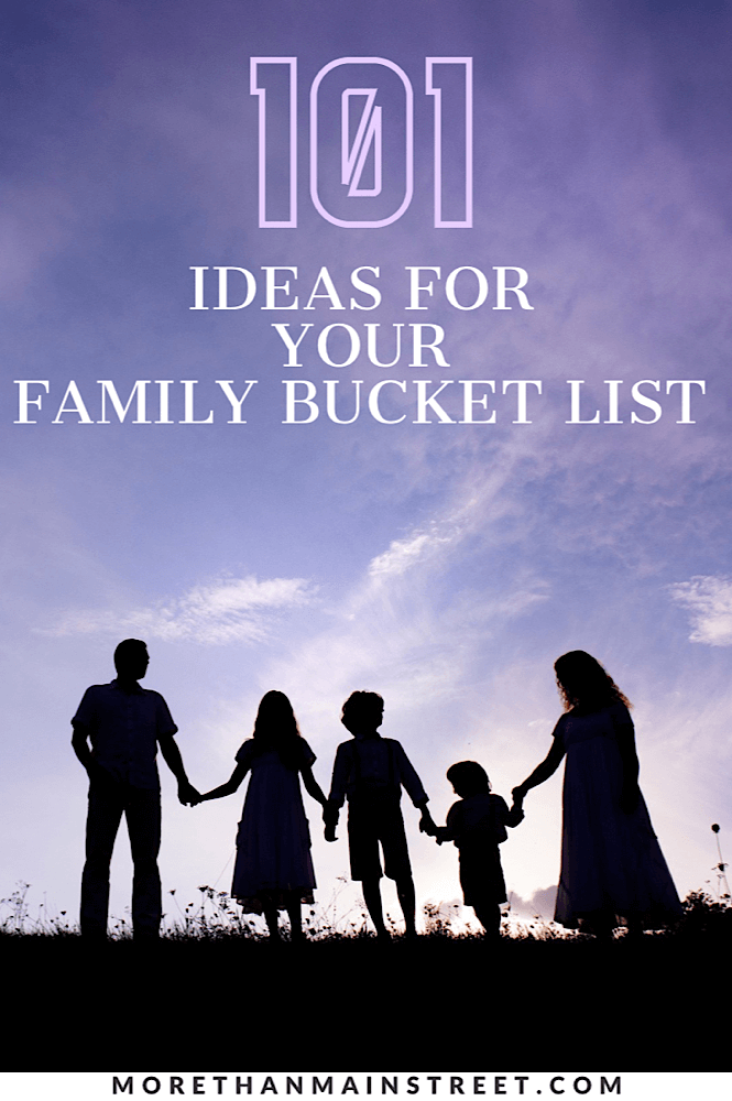 101 Ideas of things to do with your kids- family bucket list ideas for all ages and stages!
