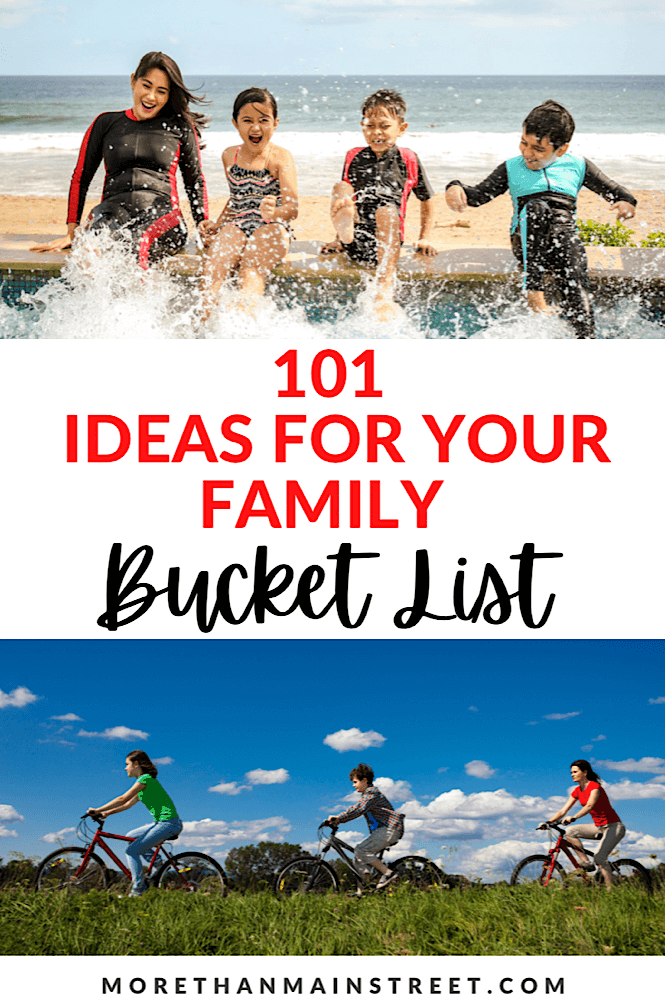 Bucket list for families- create more memories together as a family!