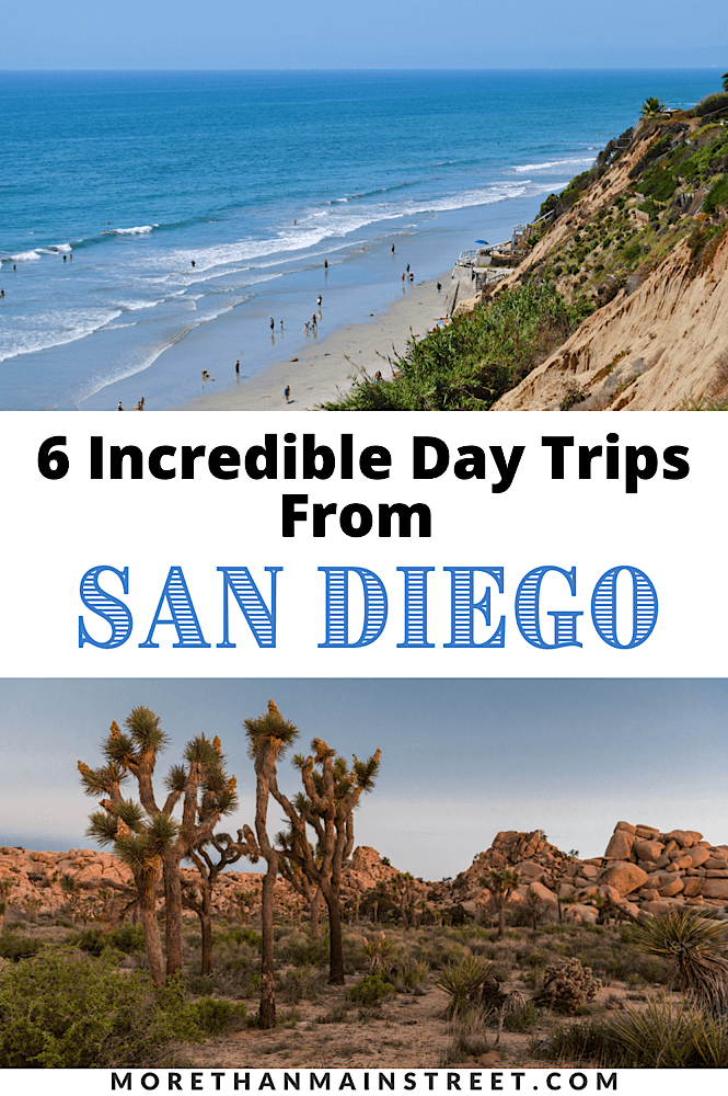 The best San Diego day trips featured by top US travel blog, More than Main Street.