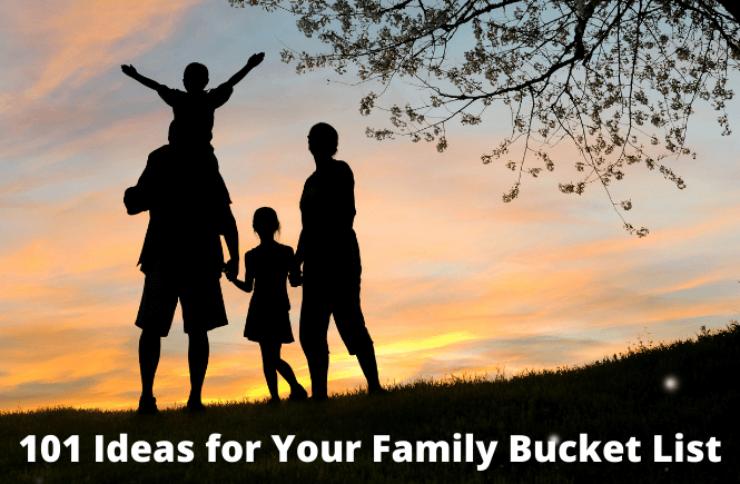 101 Ideas for your Family bucket list featured by top US family travel blog, More than Main Street.