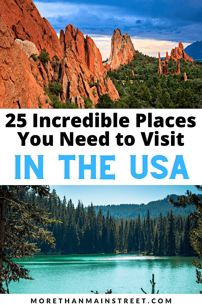 25 incredible places to visit in the USA!