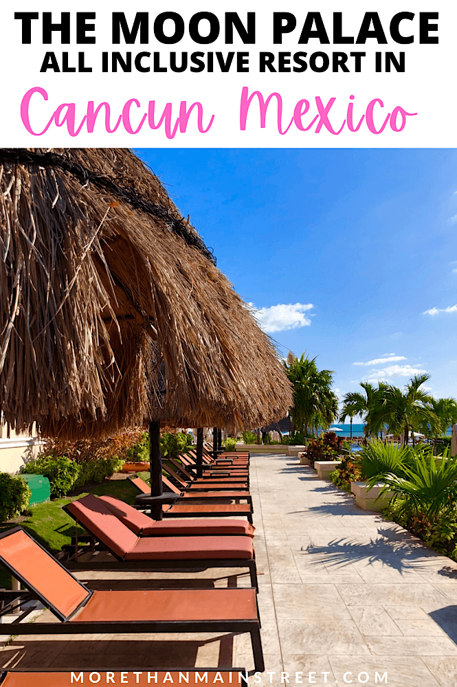Cancun Moon Palace Resort Review featured by top family travel blog, More than Main Street.