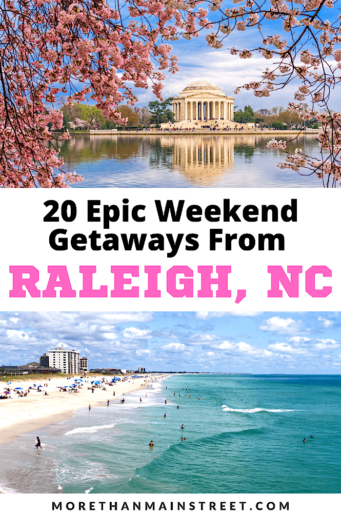 20 Amazing weekend getaways from Raleigh NC featured by top US family travel blog, More than Main Street.
