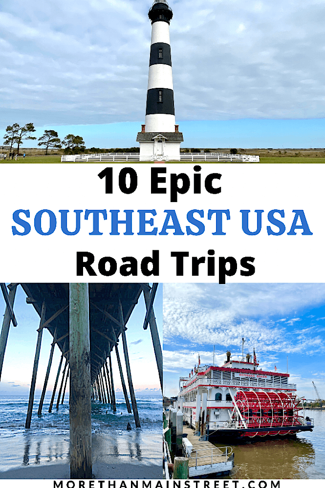 10 epic Southeast USA road trip ideas and itineraries featured by top US travel blog, More than Main Street.